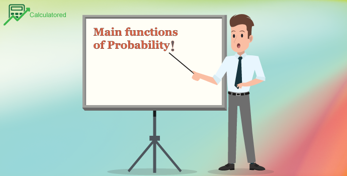 Main functions of Probability