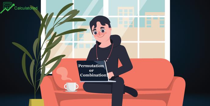 Permutation or Combination